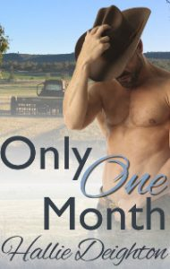 Only One Month by Hallie Deighton