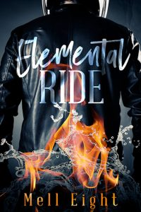 Elemental Ride by Mell Eight