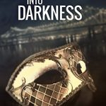 Carnivale Romance! Follow Me Into Darkness Book Tour