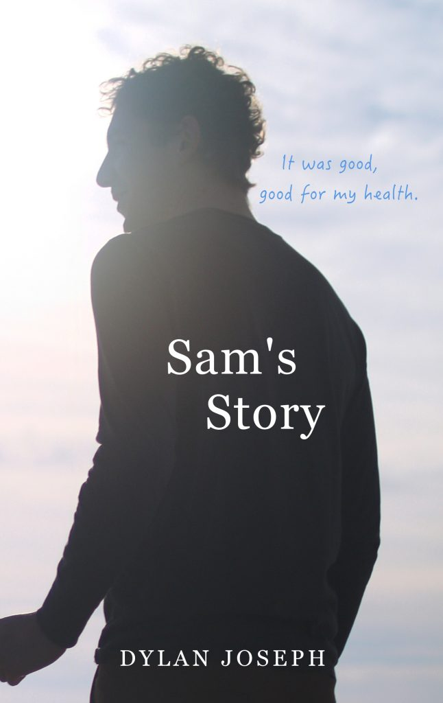 Sam's Story: It was good, good for my health.