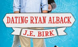 Dating Ryan Alback by J.E. Birk