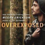 Love runs wild in this Appalachian trail romance! Read Overexposed by Megan Erickson