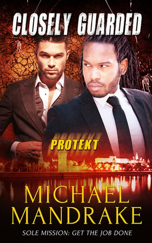 Love Romantic Suspense Novels? Closely Guarded by Michael Mandrake and Author Interview