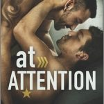 Love Military Romance Novels? Read At Attention by Annabeth Albert