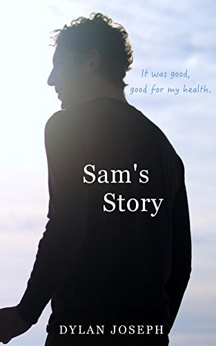Sam's Story by Dylan Joseph