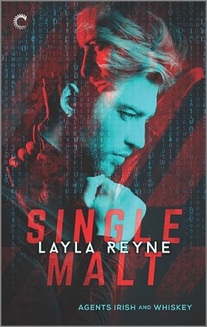 Single Malt by Layla Reyne (Agents Irish and Whiskey Book 1)