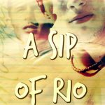 Great Vacation Romance: A Sip of Rio by Teodora Kostova