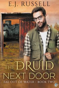 Amazing Fae Romance Novel! The Druid Next Door by E.J. Russell