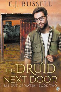 Amazing Fae Romance Novel! The Druid Next Door by E.J. Russell