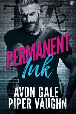 Permanent Ink by Avon Gale and Piper Vaughn