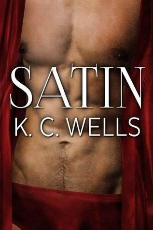 Satin by KC Wells