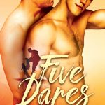 Looking for LGBTQ New Adult Romance Books? Read Five Dares by Eli Easton