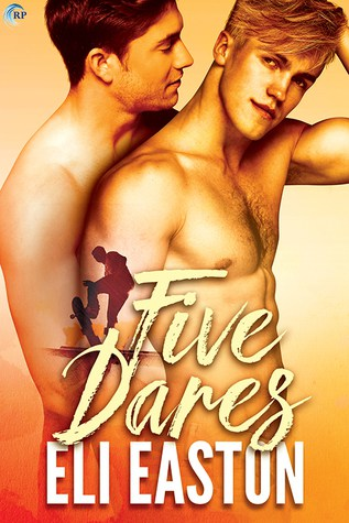 Looking for LGBTQ New Adult Romance Books? Ready Five Dares by Eli Easton
