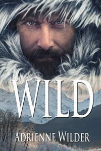 Amazing LGBT Romance Novel: WILD by Adrienne Wilder