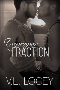 Friends to Lovers Romance: Improper Fraction by V.L. Locey