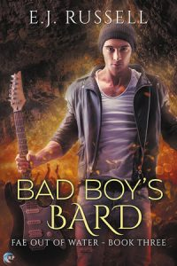 Love Fae Romance Books Read E.J. Russell Bad Boy's Bard (Fae Out of Water Book 3).J. Russell Bad Boy's Bard (Fae Out of Water Book 3)