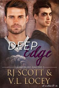 Hockey Romance Blog Tour: Deep Edge (Harrisburg Railers #3) by RJ Scott & VL Locey