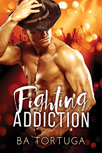 Fighting Addiction Kindle Edition by BA Tortuga