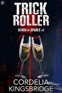 Love Romantic Thriller Novels? Read Trick Roller by Cordelia Kingsbridge