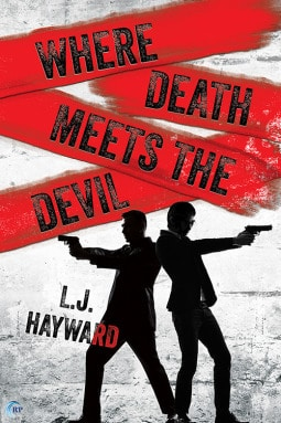 Love Good Suspense Novels? Read Where Death Meets the Devil by L.J. Hayward